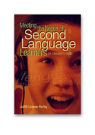 Meeting the Needs of Second Language Learners an Educator's Guide